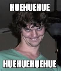Huehuehue Meme - meme creator huehuehue huehuehuehue