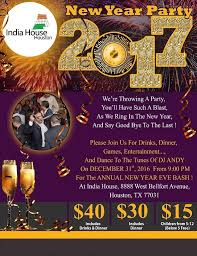 new years events in houston new year bash 2017 in houston in india house houston tx