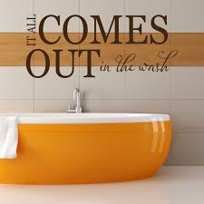 kitchen wall stickers iconwallstickers co uk it all comes out in the wash quote bathroom wall stickers bathroom art decals