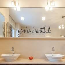 Mirror Stickers Bathroom Inspirational Wall Decals You Re Beautiful Bathroom