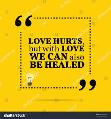 quote love hurt inspirational motivational quote love hurts love stock vector