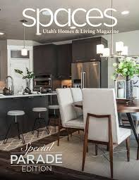utah home designers utah spaces magazine 2016 parade edition by utah media group issuu