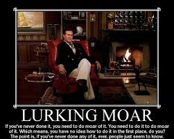 Lurking Meme - lurking demotivational posters know your meme