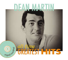 dean martin dean martin all time greatest hits