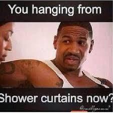 Shower Rod Meme - pin by kayla on reality tv memes pinterest