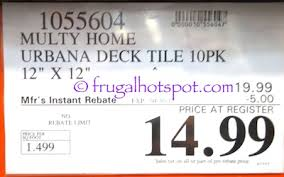 Patio Tiles Costco Costco Sale Multy Home Urbana Deck Tile 10 Pk 14 99 Frugal Hotspot