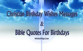 christian birthday wishes birthday bible quotes wishesmsg