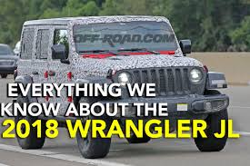 2018 jeep wrangler everything we know about the 2018 jeep wrangler jl off road com blog