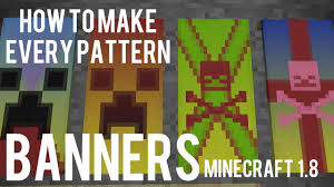 How To Make Decorations In Minecraft How To Make All Banner Patterns In Minecraft 1 8 Banner Flag