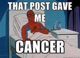 Spiderman Meme Cancer - what about for the cancer patients that are marvel fans