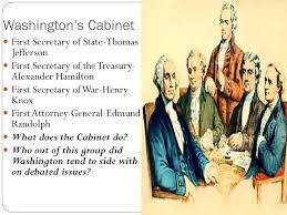 who was in washington s cabinet what does the cabinet do seeshiningstars