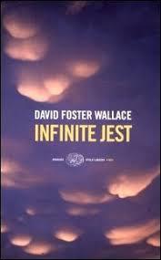 Seeking Infinite Jest Infinite Jest By David Foster Wallace