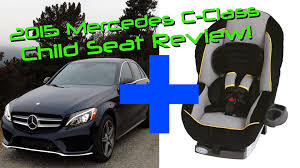 mercedes baby car seat 2015 mercedes c class c300 4matic child seat review