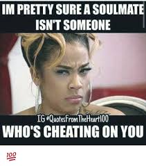 Cheater Meme - 25 best memes about cheating cheating memes