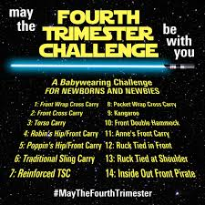 With Challenge Babywearing Challenge May The Fourth Trimester