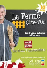 chambre d agriculture dijon la ferme côte d or 2017 10 ans ça se fête
