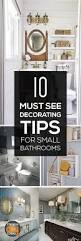 How To Decorate Your Bathroom by Best 25 Small Bathroom Decorating Ideas On Pinterest Bathroom