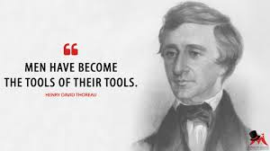 education quotes henry david thoreau henry david thoreau men have become the tools of their tools
