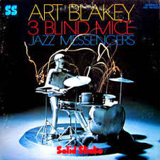 Three Blind Mice Notes For Keyboard Art Blakey U0026 The Jazz Messengers 3 Blind Mice Vinyl Lp Album