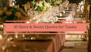 toast quotes quotes for your wedding toast 10 and sweet ideas