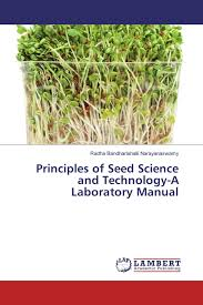 principles of seed science and technology a laboratory manual