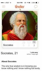 You Know Nothing Meme - dopl3r com memes oo at t 901 pm 10 3996 tinder socrates 3