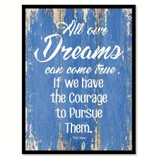 all our dreams can come true walt disney inspirational quote