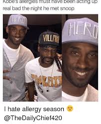 Must Have Memes - kobe s allergies must have been acting up real bad the night he