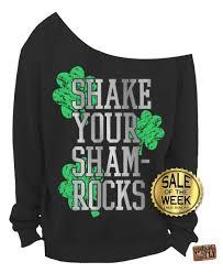 st patricks day shirt sweatshirt shake your shamrocks