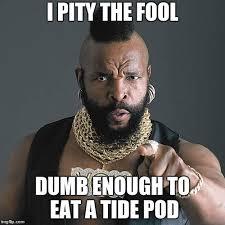 Mr T Meme - mr t pity the fool memes imgflip