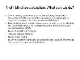 What Does Night Blindness Mean Usher Syndrome Working With Families In The Early Years Ppt Download