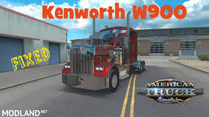 kenworth w900 kenworth w900 fixed mod for american truck simulator ats
