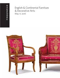 Decorative Furniture English U0026 Continental Furniture U0026 Decorative Arts By Freeman U0027s Issuu