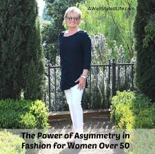 spring fashion 2016 for women over 50 the power of asymmetry in fashion for woman over 50 a well styled