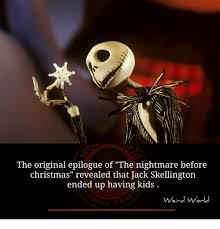 Nightmare Before Christmas Meme - lhe original epilogue of the nightmare before christmas revealed
