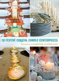 beachy centerpieces top coastal candle centerpieces for a warm festive table