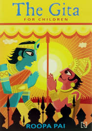the gita for children u0027 by roopa pai