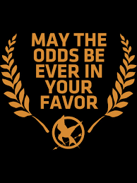 May The Odds Be Ever In Your Favor Meme - news post