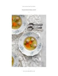 modern vegetarian kitchen vegan matzo ball soup recipe from jewish food hero printable