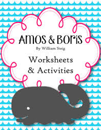 amos and boris william steig worksheets and activities tpt