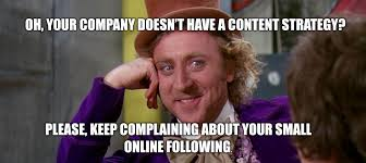 Funny Willy Wonka Memes - to meme or not to meme 4 tips to make them work