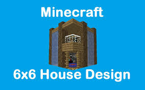 house designs minecraft minecraft 6x6 house design youtube