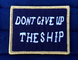 Battle Flag Dont Give Up The Ship Battle Flag Morale Patch U2013 Titan Strategic Group