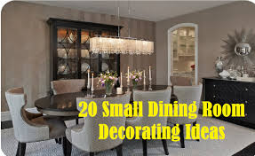 Dining Room Decorating Ideas 20 Small Dining Room Decorating Ideas