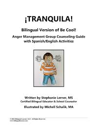 tranquila bilingual anger management group counseling guide with