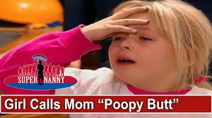 Angry Girl Meme - angry girl calls mom poopy butt supernanny youtube