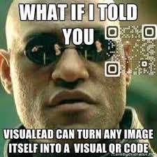 Meme Qr Code - does morpheus scan check it out a matrix visual qr code meme