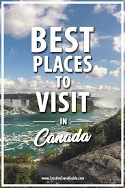 best 25 visit canada ideas on canada canada trip and