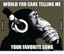 Song Meme - would you care telling me your favorite song meme ful co break