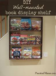 diy wall mounted book display shelf for my cookbooks practical mama